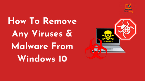 how-to-remove-any-viruses-malware-from-windows-10